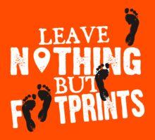 Leave nothing but footprints Kids Tee