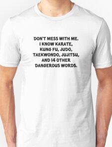 Dangerous Words T-Shirt
