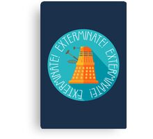 Doctor Who Dalek Exterminate! Canvas Print