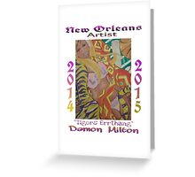 """New Orleans Artist """"Tigers Errthang"""" Poster Greeting Card"""