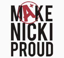 Make Nicki Proud! by snarkystyle