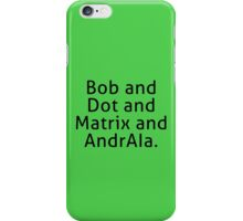 ReBoot - Bob and Dot and Matrix and AndrAIa (Black) iPhone Case/Skin