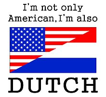 American Also Dutch Photographic Print