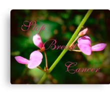 Stop Breast Cancer Canvas Print