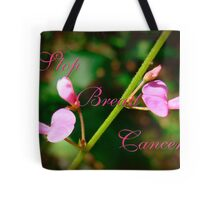 Stop Breast Cancer Tote Bag