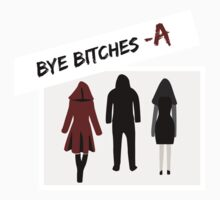 Bye Bitches - A Kids Clothes