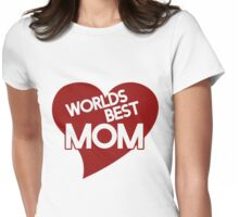 Worlds best mom Womens Fitted T-Shirt