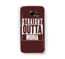 STRAIGHT OUTTA MORIA Samsung Galaxy Case/Skin