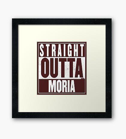STRAIGHT OUTTA MORIA Framed Print