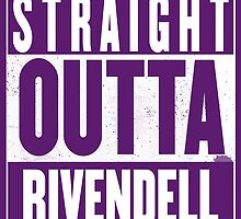 STRAIGHT OUTTA RIVENDELL by Harry James Grout