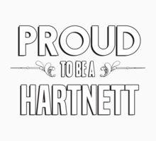 Proud to be a Hartnett. Show your pride if your last name or surname is Hartnett Kids Clothes