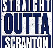 STRAIGHT OUTTA SCRANTON by Harry James Grout