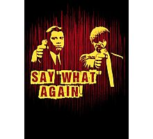 "Jules and Vincent ""Say wHat again"" Photographic Print"