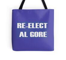 RE-ELECT AL GORE Tote Bag