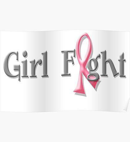 Girl Fight for Breast Cancer Awareness Pink Ribbon Poster