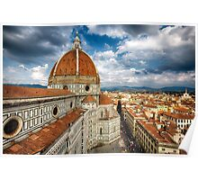 Florance with the Dome of the Basilica of Saint Mary of the Flower Poster