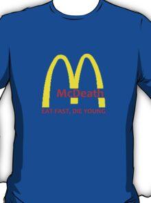 McDeath T-Shirt