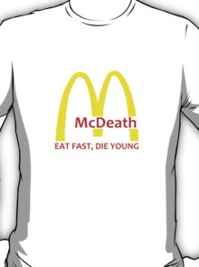 McDeath T-Shirt