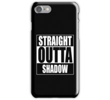 Straight OUTTA Shadow - Firefly - Serenity iPhone Case/Skin