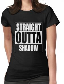 Straight OUTTA Shadow - Firefly - Serenity Womens Fitted T-Shirt