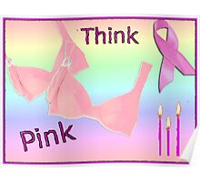 Think Pink, Breast Cancer Awareness Design Poster