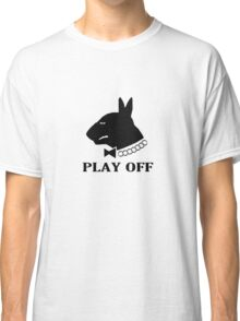 Play off Classic T-Shirt
