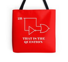 Hamlet to be or not 2B Tote Bag