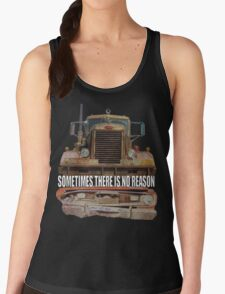 Sometimes There Is No Reason (DUEL) Women's Tank Top