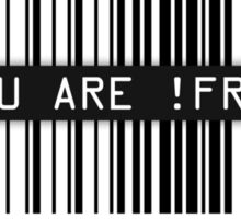 You are not free - black Sticker