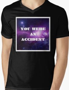 You Were an Accident Mens V-Neck T-Shirt