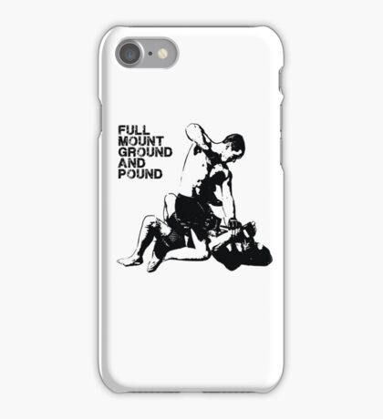 MMA Full mount ground and pound BJJ  iPhone Case/Skin