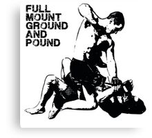 MMA Full mount ground and pound BJJ  Canvas Print