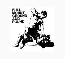 MMA Full mount ground and pound BJJ  Unisex T-Shirt