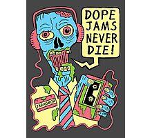 Dope Jams Zombie Photographic Print