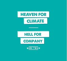 Heaven for Climate | Hell for Company by Didi Kasa
