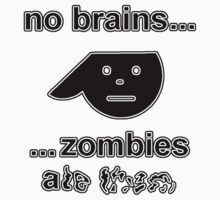 No Brains...Zombies Ate Them...(Version 1.1) One Piece - Short Sleeve