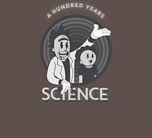 A HUNDRED YEARS SCIENCE Unisex T-Shirt