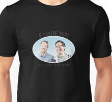 If I Were You (Jake and Amir) Unisex T-Shirt