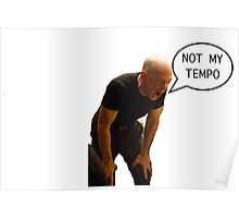 Not quite my tempo Poster