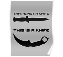 THAT'S NOT A KNIFE - THIS IS A KNIFE Poster