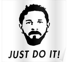 Just Do It   Shia LaBeouf Poster