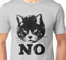 Angry Cat Says NO Unisex T-Shirt