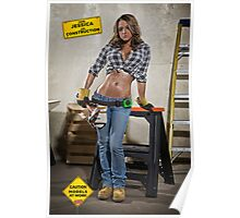 Caution: Models At Work - The Construction Worker Poster