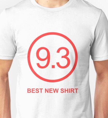 9.3 Best New Shirt Unisex T-Shirt