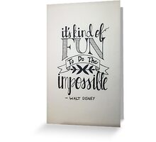 It's Kind of Fun...  Greeting Card