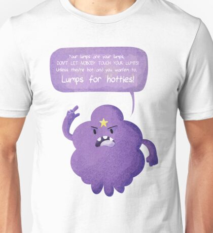Lumps for Hotties! Unisex T-Shirt