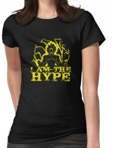 I AM THE HYPE Womens Fitted T-Shirt