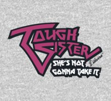Tough Sister: She's not gonna take it! One Piece - Long Sleeve