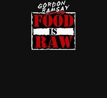 "Gordon Ramsay ""Food Is Raw"" T-Shirt"