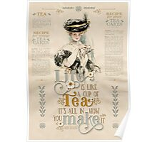 Life is like a cup of tea Poster